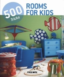 500 Tricks: Rooms For Kids