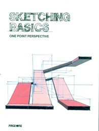 Sketching Basics : One Point Perspective -- Paperback