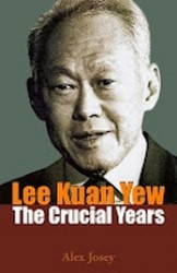 Lee Kuan Yew : The Crucial Years