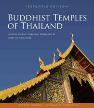 Buddhist Temples of Thailand : A Visual Journey through Thailands 42 Most Historic Wats