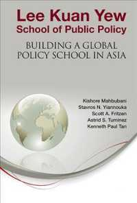 Lee Kuan Yew School of Public Policy : Building a Global Policy School in Asia