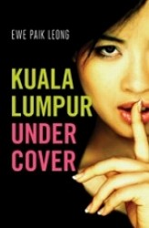 Kuala Lumpur Undercover