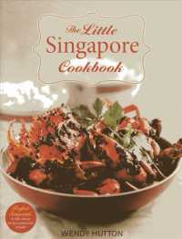 The Little Singapore Cookbook : A Collection of Singapore's Best-loved Dishes