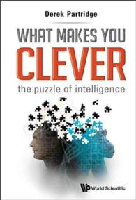 What Makes You Clever : The Puzzle of Intelligence