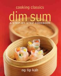Dim Sum : A Step-by-Step Cookbook (Cooking Classics)