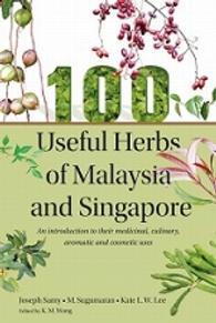 100 USEFUL HERBS OF MALAYSIA & SING