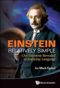 Einstein Relatively Simply : Our Universe Revealed in Everyday Language