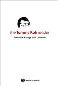 The Tommy Koh Reader : Favourite Essays and Lectures