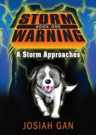 Storm Warning (Book 1) A Storm Approaches By Josiah Gan