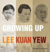 Growing Up With Lee Kuan Yew