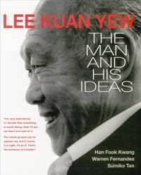Lee Kuan Yew : The Man and His Ideas