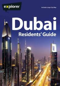 Explorer Complete Residents Guide Dubai (Explorer Residents' Guides) (17TH)