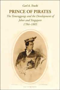 Prince of Pirates : The Temenggongs and the Development of Johor and Singapore, 1784-1885 (2 Reissue)