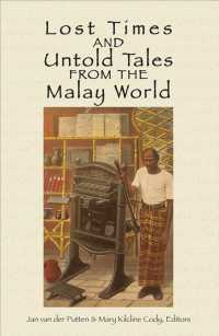 Lost Time and Untold Tales from the Malay World