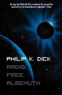 Radio Free Albemuth -- Paperback (Film tie-i)