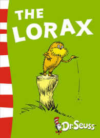 The Lorax: Yellow Back Book (Dr. Seuss Yellow Back Books)