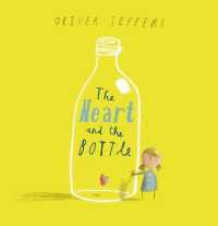 Heart and the Bottle -- Paperback