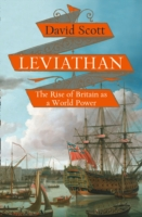 Leviathan : The Rise of Britain as a World Power -- Hardback