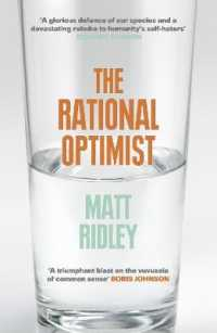 Rational Optimist : How Prosperity Evolves -- Paperback