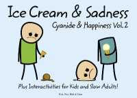 Cyanide and Happiness : Ice Cream and Sadness -- Hardback