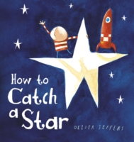How to Catch a Star -- Board book