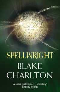 Spellwright: Book 1 of the Spellwright Trilogy (The Spellwright Trilogy) <1>