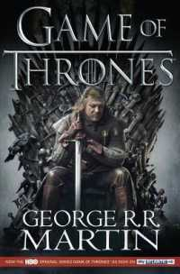 Game of Thrones : Book 1 of a Song of Ice and Fire (A Song of Ice and Fire) -- Paperback (TV tie-in)