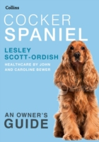 Cocker Spaniel : An Owner's Guide (Pet Owner's Guides)