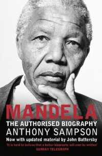 Mandela : The Authorised Biography -- Paperback