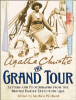 Grand Tour : Letters and Photographs from the British Empire Expedition 1922 -- Hardback