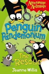 Penguin Pandemonium - the Rescue (Awesome Animals) -- Paperback