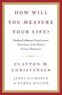 How Will You Measure Your Life? -- Hardback
