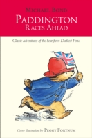 Paddington Races Ahead (Paddington) -- Hardback