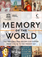 Memory of the World : The Treasures That Record Our History from 1700 Bc to the Present Day -- Paperback