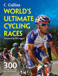 World's Ultimate Cycling Races : 300 of the Greatest Cycling Events
