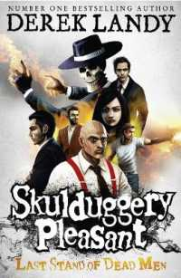 Skulduggery Pleasant 8 : Last Stand of Dead Men