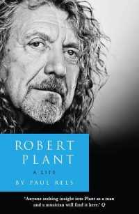 Robert Plant: a Life : The Biography -- Paperback