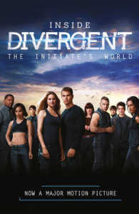 Inside Divergent: the Initiate's World -- Paperback