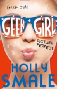 Picture Perfect (Geek Girl)