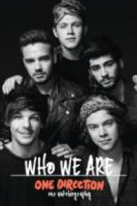 One Direction : Who We Are: Our Autobiography