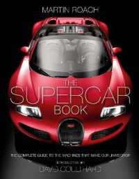 Supercar Book for Boys : The Complete Guide to the Machines That Make Our Jaws Drop -- Hardback