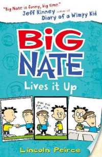 Big Nate Lives it Up (Big Nate) -- Paperback