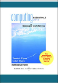 Computing Essentials 2013 Introductory -- Paperback (23 Rev ed)