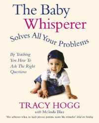 Baby Whisperer Solves All Your Problems: By Teaching You Have to Ask the Right Questions