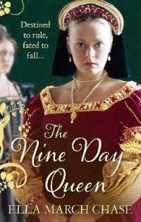 Nine Day Queen: The Story of Lady Jane Grey&#039;s Nine-day Rule