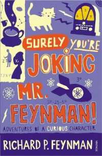 """surely You're Joking, Mr. Feynman!"" : Adventures of a Curious Character as Told to Ralph Leighton -- Paperback"