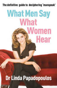 What Men Say, What Women Hear -- Paperback