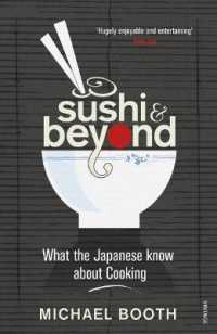 Sushi and Beyond : What the Japanese Know about Cooking -- Paperback