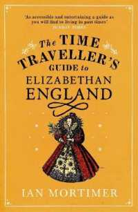 Time Traveller's Guide to Elizabethan England -- Paperback