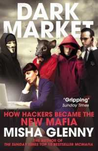 Darkmarket : How Hackers Became the New Mafia -- Paperback